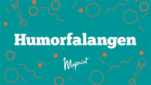 Bild för Humorfalangen 24/10, 2019-10-24, Mejeriet