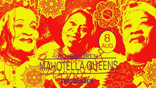 Bild för Live Sessions: Mahotella Queens + Klubbkören, 2019-08-08, Trädgården