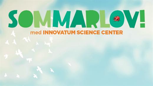 Bild för Sommarlov!, 2021-08-03, Innovatum Science Center