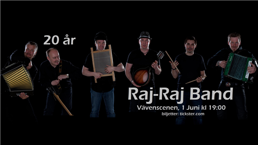 Bild för Raj-Raj Band 20år, 2019-06-01, Väven