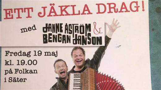 Bild för Ett jäkla drag med Janne & Bengan, 2017-05-19, Folkets Hus  Säter
