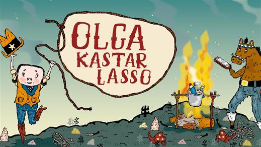 Bild för Familjelördag  - Olga kastar lasso, 2019-12-14, Landskrona Teater
