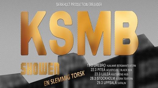 Bild för KSMB - En Slemmig Torsk, 2019-03-15, Hjalmar Bergman Teatern