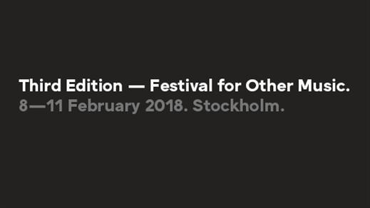 Bild för Third Edition Festival: Lördag Kväll, 2018-02-10, Fylkingen