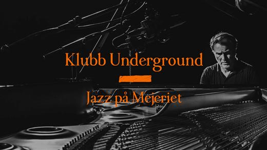 Bild för Jazzklubben Underground — Bobo Stenson mfl, 2020-03-11, Mejeriet