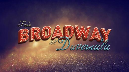 Bild för Från Broadway till Duvemåla, 2021-09-03, UKK - Stora salen