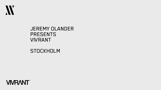 Bild för Jeremy Olander presents Vivrant, 2016-10-01, Nobelberget