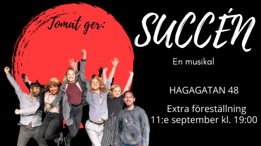 Bild för Succén - en musikal, 2020-09-11, Improvisation & Co