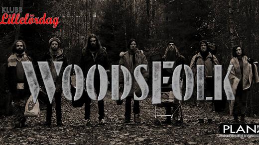 Bild för WOODSFOLK, 2020-04-22, Plan B