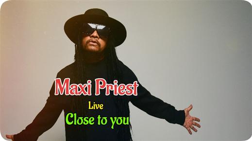 "Bild för Maxi Priest ""Close To You"", 2020-08-08, Berns"