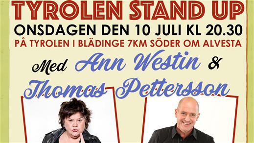 Bild för Tyrolen Stand Up: Ann Westin & Thomas Pettersson, 2019-07-10, TYROLEN i Blädinge