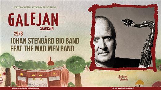 Bild för Johan Stengård Big Band feat The Mad Men Band, 2021-08-29, Galejan, Skansen