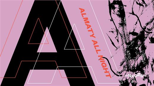 Bild för Almaty All Night, 2020-01-31, Inkonst