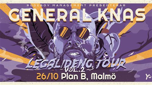Bild för General Knas - Legalideng Tour vol 2, 2019-10-26, Plan B - Malmö