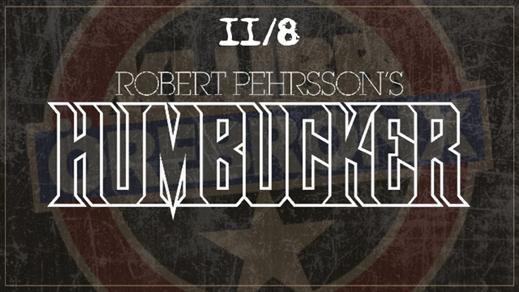 Bild för Robert Pehrssons Humbucker + support, 2017-08-11, Kulturhuset B-salen