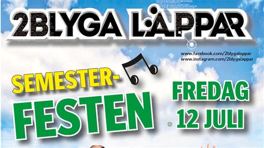 Bild för Semesterfesten 2Blyga Läppar, 2019-07-12, Örsåsa Loge