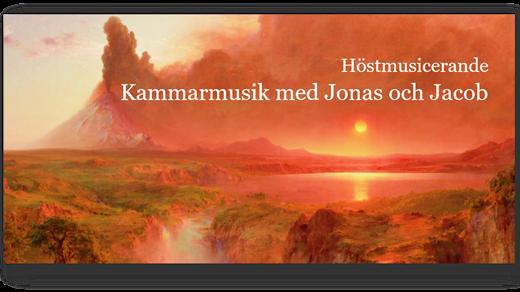 Bild för Kammarmusik med Jonas och Jacob - Höstmusicerande, 2020-11-08, Missionskyrkan i Linköping
