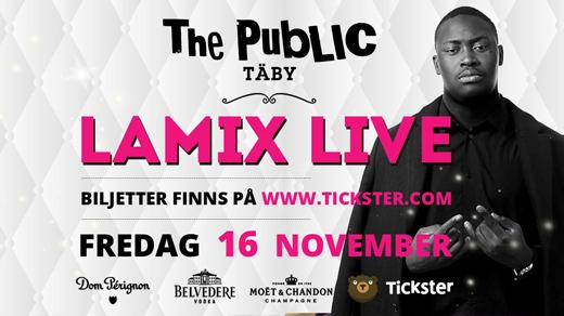Bild för Lamix Live - The Public Club - Fredag 16 November, 2018-11-16, The Public Club Täby