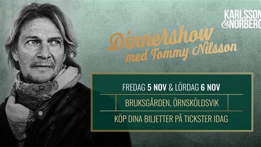 Bild för Stämningsfull dinnershow med Tommy Nilsson, 2021-11-05, Bruksgården