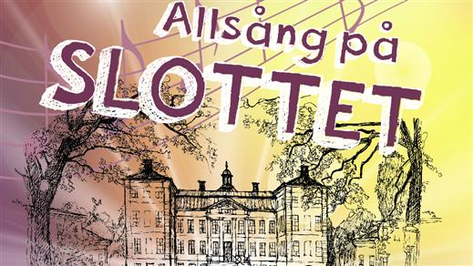 Bild för Allsång på slottet, 2019-06-05, Slottsparken