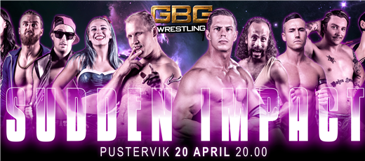 Bild för GBG Wrestling - Sudden Impact, 2019-04-20, Pustervik