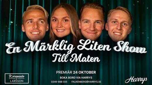 Bild för En Märklig Liten Show Till Maten, 2021-11-27, Bakfickan Harrys Falkenberg