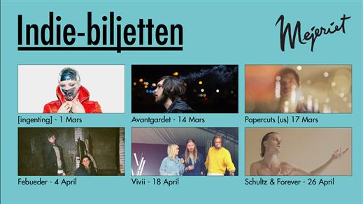 Bild för Indie-ticket, 2019-03-01, Mejeriet