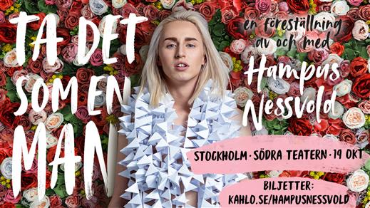 Bild för Ta det som en man, 2019-10-20, Södra Teaterns Stora Scen