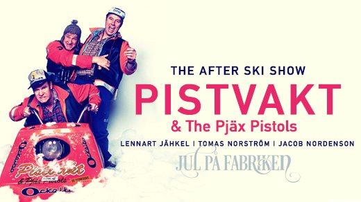 Bild för The After Ski Show Med Pistvakt, 2019-12-12, Nöjesfabriken
