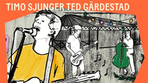 Bild för TIMO SJUNGER TED, 2021-08-01, Utescenen