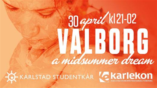 Bild för VALBORG - a midsummer dream - 30 april, 2019-04-30, Nöjesfabriken
