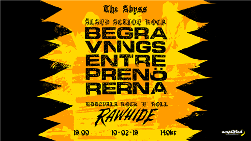 Bild för Begravningsentreprenörerna + Rawhide at The Abyss, 2019-02-10, The Abyss Gothenburg