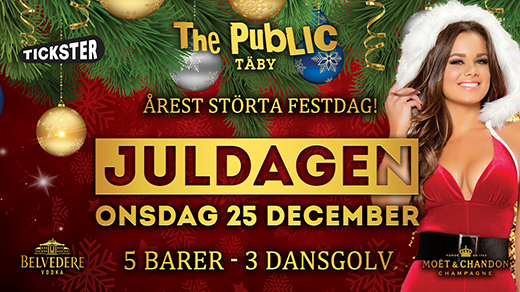 Bild för Juldagen 25 December - The Public Täby, 2019-12-25, The Public Club Täby