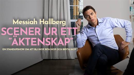 """Bild för MESSIAH HALLBERG - Scener ur ett """"äktenskap"""", 2020-03-14, Varbergs Teater"""