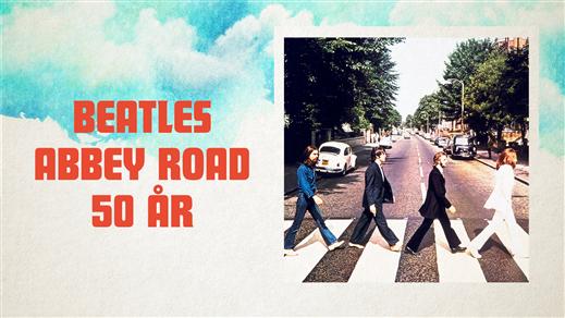 Bild för Beatles 50: ABBEY ROAD 1969-2019!, 2019-06-14, Lasse i Parken