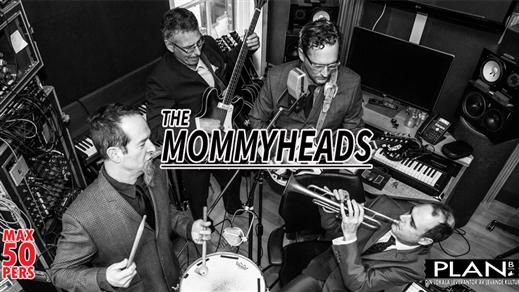 Bild för THE MOMMYHEADS (us), 2021-09-03, Plan B