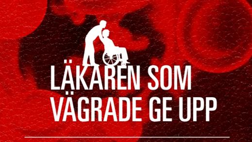 Bild för Läkaren som vägrade ge upp, Kino Folkets bio Lund, 2017-04-19, Kino Folkets bio Lund
