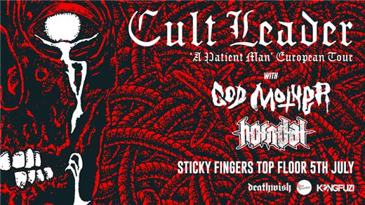 Bild för Cult Leader + God Mother + Horndal, 2019-07-05, Sticky Fingers