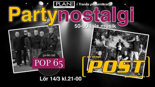 Bild för PARTYNOSTALGI, 2020-03-14, Plan B