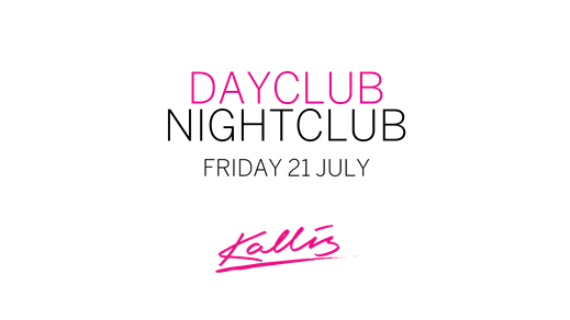 Bild för Dayclub/Nightclub Friday 21 July, 2017-07-21, Kallis
