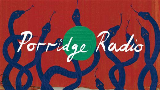 Bild för Porridge Radio, 2021-04-06, Mejeriet