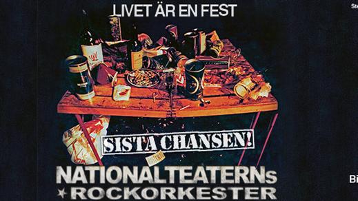 Bild för Nationalteaterns Rockorkester – Sista Chansen!, 2022-04-09, Idun, Umeå Folkets Hus