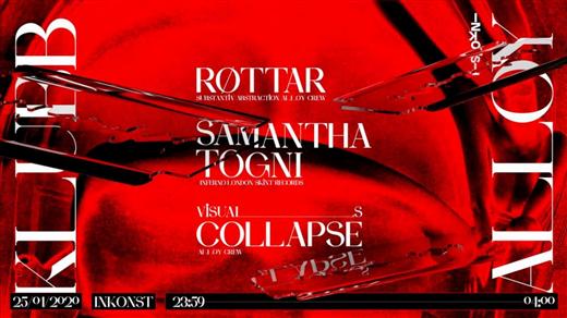 Bild för Klubb Alloy: Samantha Togni + Røttar, 2020-01-25, Inkonst