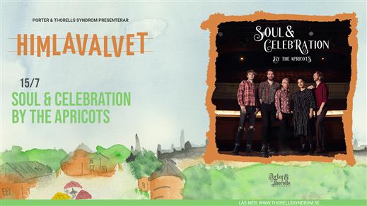 Bild för Soul & Celebration by The Apricots, 2021-07-15, Kafé Himlavalvet