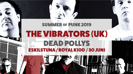 Bild för The Vibrators + Dead Pollys, 2019-06-30, ROYAL-K100