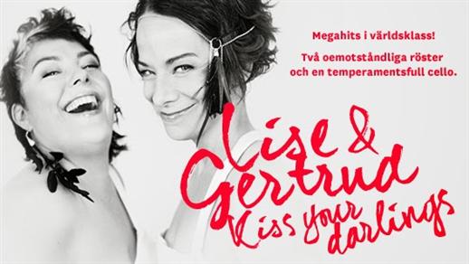 Bild för Lise & Gertrud - Kiss your darlings, 2018-10-06, Rodengymnasiets aula