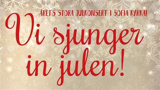 Bild för Vi sjunger in julen kl 15, 2016-12-18, Sofia kyrka