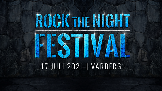 Bild för Rock The Night Festival 2021, 2021-07-17, Rock The Night Festival