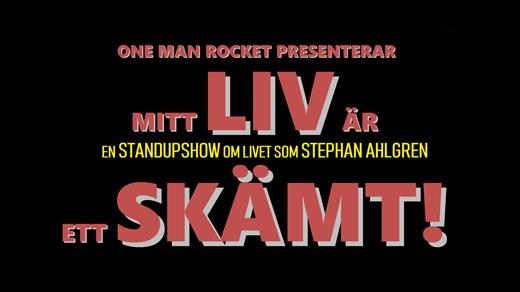 Bild för Stephan Ahlgren - Mitt liv är ett skämt!, 2020-04-02, Katalin
