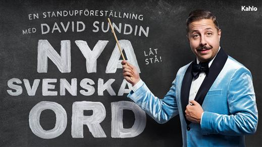 Bild för David Sundin - Nya svenska ord (18.00), 2020-10-18, Sal B - Numrerad sittplats